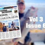 Fishing & Outdoors Vol 3 Issue 6